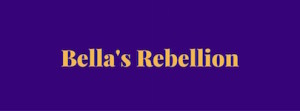 Bella's Rebellion name